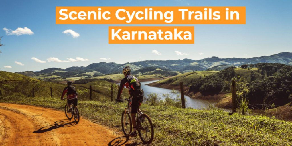 Scenic Cycling Trails in Karnataka