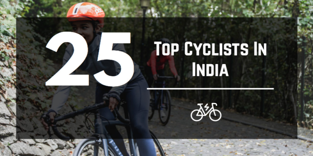 Top Cyclists In India