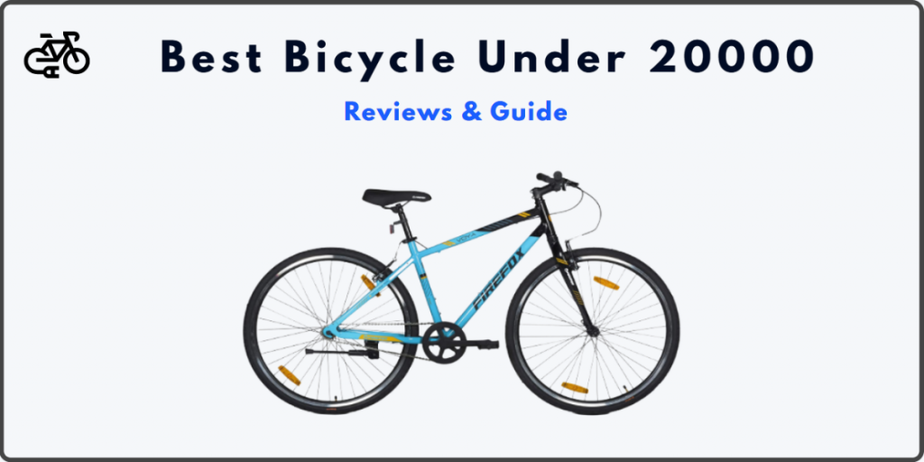 best bicycle under 20000 in india