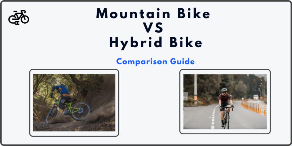 Mountain Bike Vs Hybrid Bike